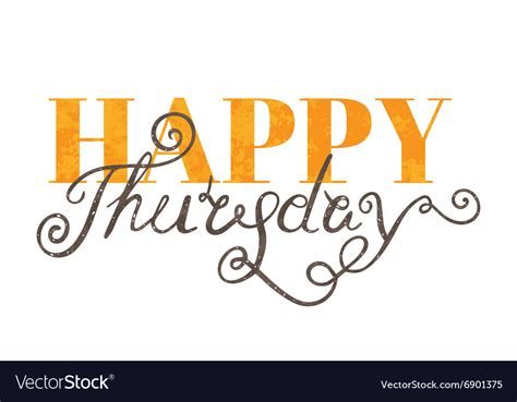 thursday clip handwritten inscription happy thursday royalty free vector