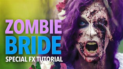 zombie sfx tutorial the zombie bride sfx makeup tutorial youtube