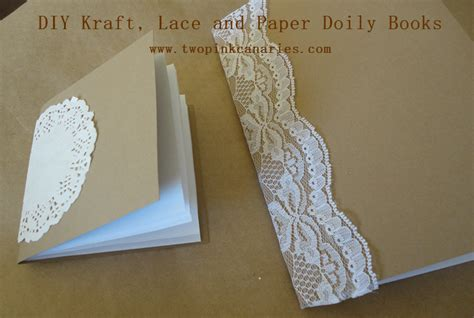 How To Make Lace Paper - diy kraft book project two pink canaries