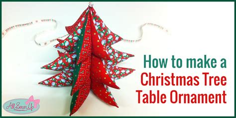 easy christmas tree table ornament free sewing pattern