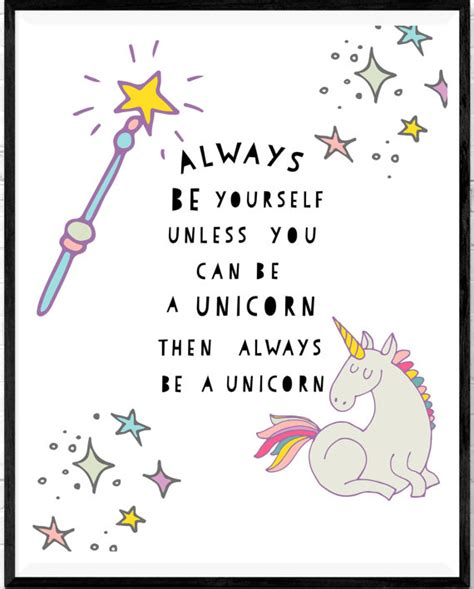 printable unicorn quotes always be yourself unicorn quote unicorn print nursery