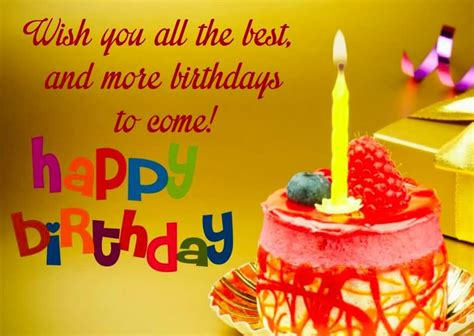 happy birthday wishes you all the best happy birthday sayings wish you all the best and more