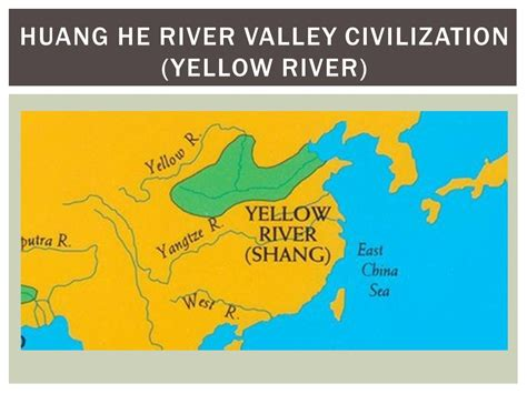 world map rivers huang he from human prehistory to the early civilizations ppt