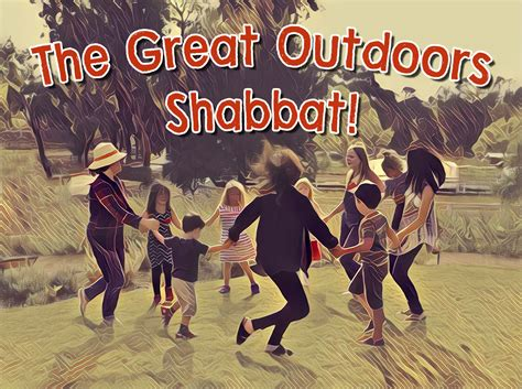 the great outdoors shabbat leichtag foundation