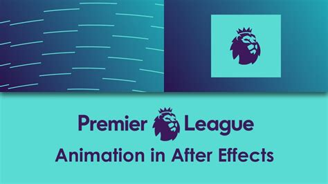 epl table chions league premier league logo animation in after effects youtube