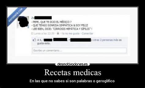 imagenes frases medicas recetas medicas desmotivaciones