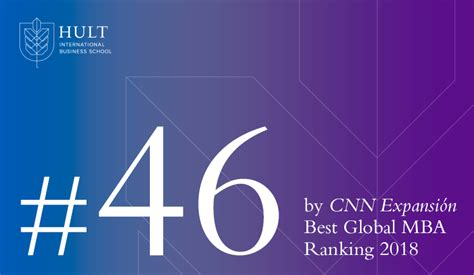 Top 50 In Usa For Mba by Cnn Expansi 243 N Ranks Hult Mba In Top 50