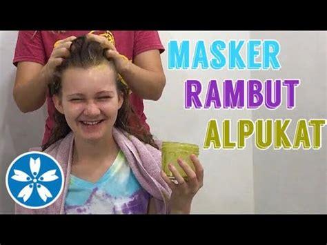 Masker Rambut Alpukat cara mudah buat masker rambut alami alpukat pisang