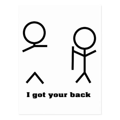 ti got ur back i got your back postcard zazzle