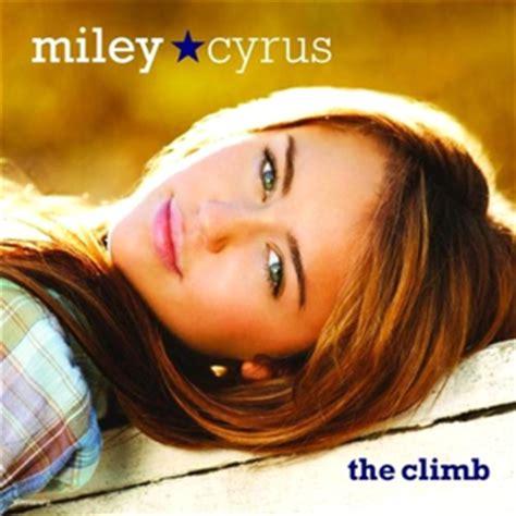 The Climb Miley Cyrus - the climb miley cyrus song wikipedia