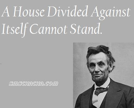 A House Divided Quote by Union