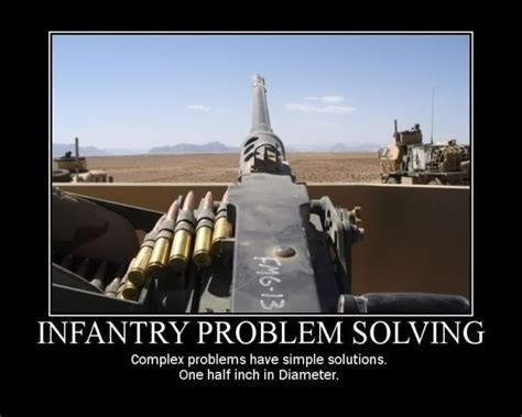 Infantry Memes - army guns military humor funny joke infantry problem