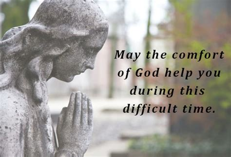 god comforts the grieving may the comfort of god help you during this difficult time