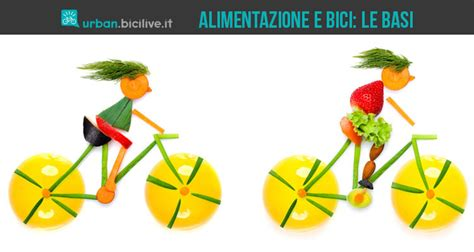 alimentazione e ciclismo guida all alimentazione in bici 10 consigli utili