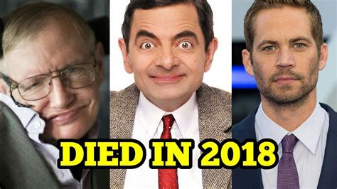 actor died 2018 10 hollywood celebrities who died in 2018 youtube