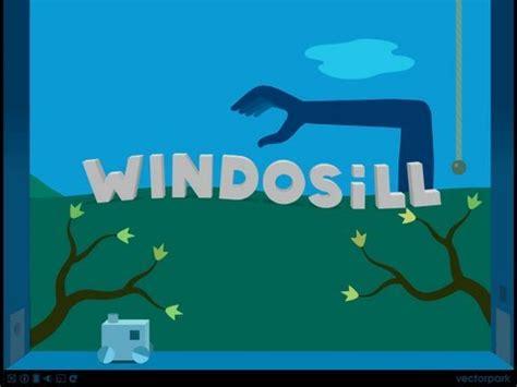 Windowsill Walkthrough windosill walkthrough