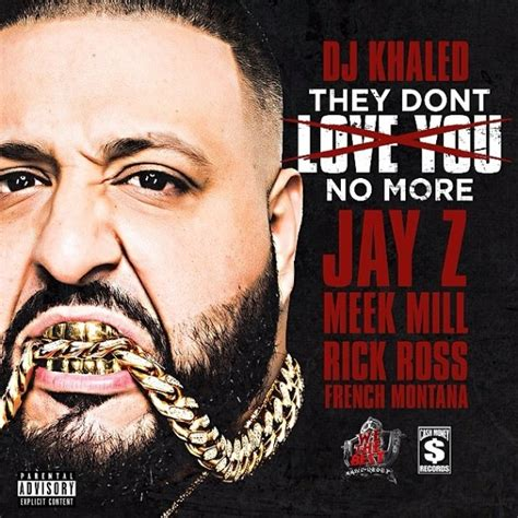 dj khaled they mp dj khaled they don t love you no more feat jay z