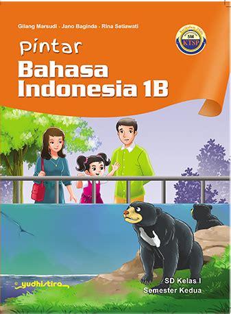pintar bahasa indonesia sd kelas 1b hvs ktsp