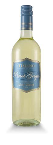 best italian pinot grigio best pinot grigio wines tiziano italian pinot grigio