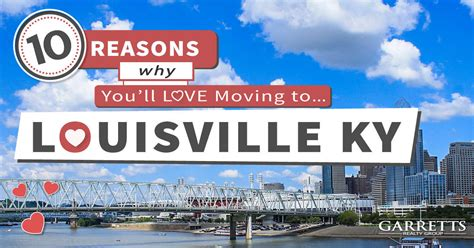 we buy houses louisville ky moving to louisville ky top 10 reasons why you ll love living here