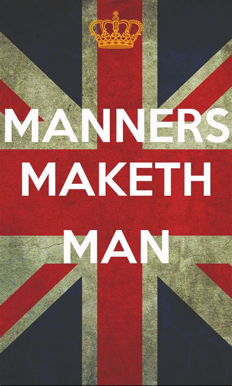Nobody Has Voted For This Poster Yet Why Don T You - manners maketh man keep calm and carry on image generator