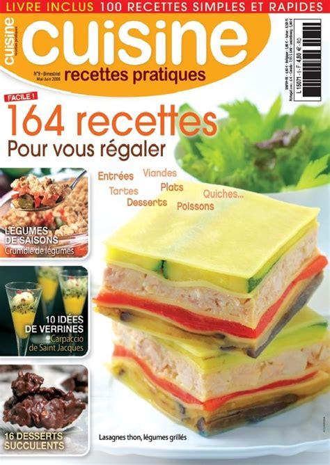 magazine de cuisine gastronomique magazine 171 cuisine recettes pratiques