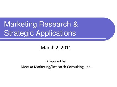 Marketing Mba And Market Research by Marketing Research Strategic Applications
