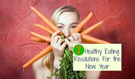 new year eat what seven realistic healthy resolutions for the new