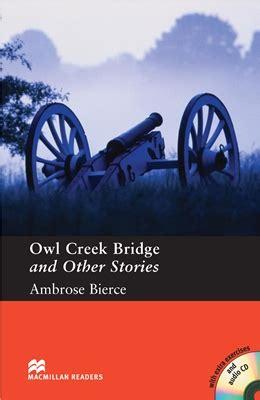 macmillan readers pre intermediate owl 0230422837 macmillan readers owl creek bridge and other stories pack