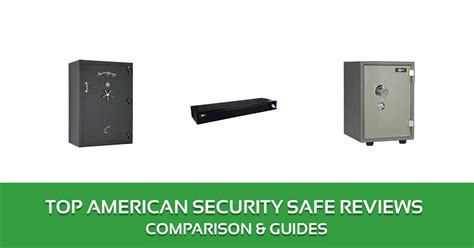 american security safe reviews 2017 top picks and buyer