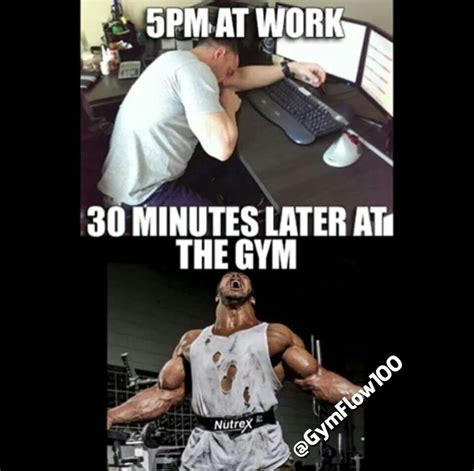 Gym Motivation Memes - quot 5pm at work 30 minutes later at the gym quot gym humour