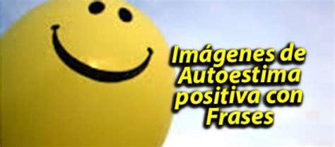 imagenes autoestima positiva 17 best images about imagenes de autoestima on pinterest