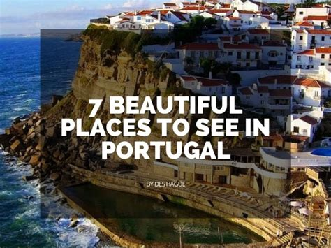 7 Places To Visit At Time by 7 Beautiful Places To See In Portugal