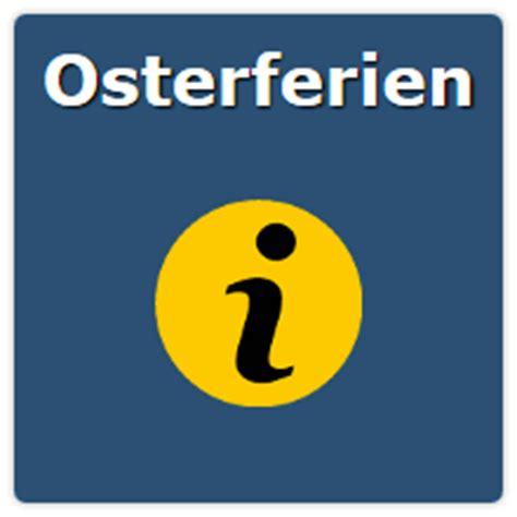 osterferien wann termine osterferien nrw hessen bayern