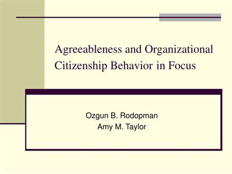Organizational Citizenship Behavior Mba Ppt by Ppt Agreeableness And Organizational Citizenship