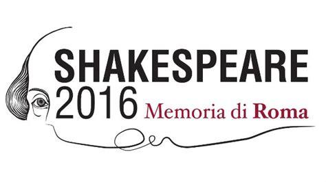 council roma sedi shakespeare 2016 memoria di roma council