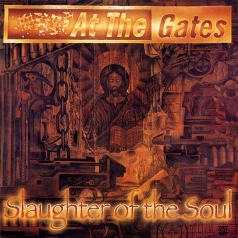 at the gates at the gates slaughter of the soul encyclopaedia