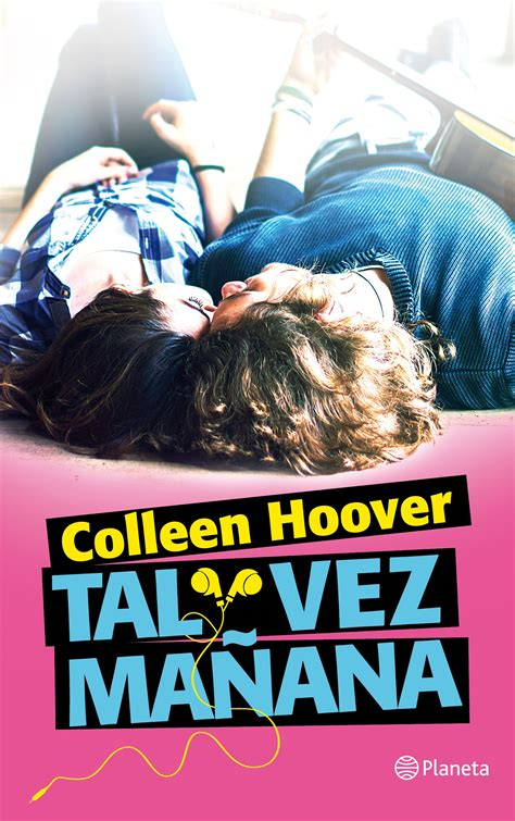 tal vez ma 241 ana de colleen hoover rese 241 a