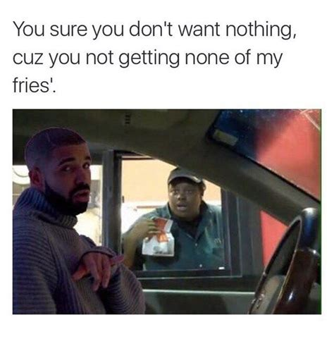 26 Drake Memes That Will - the 26 best drake memes that have ever existed boys