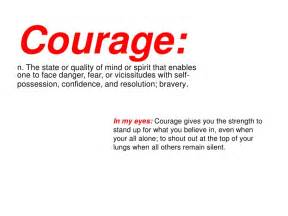 Definition Of Courage Essay by Courage Photo Essay