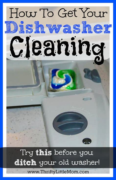 How To Get Your To With The Housework by How To Get Your Dishwasher Cleaning Again 187 Thrifty