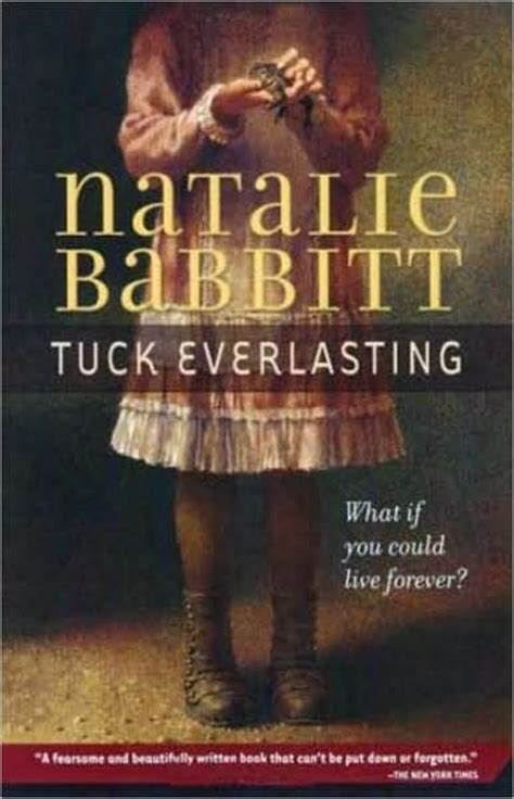 the everlasting books tuck everlasting book quotes quotesgram