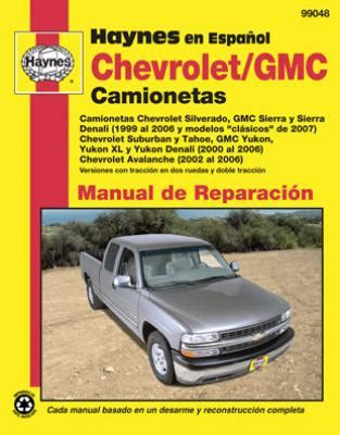auto repair manual free download 1999 chevrolet silverado spare parts catalogs spanish language chevrolet y gmc haynes manual de reparacian silverado sierra y sierra denali
