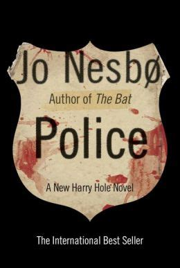 libro police a harry hole police harry hole series 10 by jo nesbo 9780307960498 hardcover barnes noble