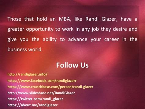 Why You Should Earn An Mba by Randi Glazer Why You Should Get An Mba