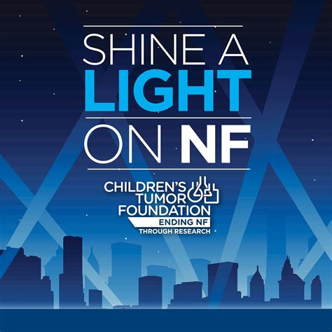 Shine A Light by Shine A Light On Nf Children S Tumor Foundation