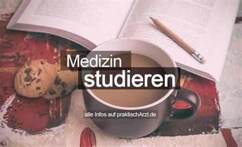 Bewerbung Medizinstudium In Deutschland medizinstudium voraussetzungen ablauf inhalt bewerbung