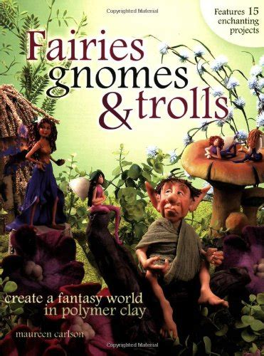 only the gnomes in epub fairies gnomes trolls create a world in