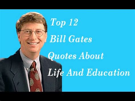 bill gates biography quotes top 12 bill gates quotes about life and education youtube