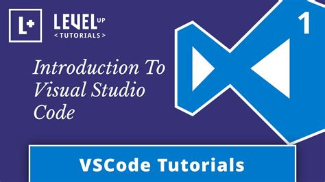 visual studio introduction tutorial vscode tutorials 1 introduction to visual studio code